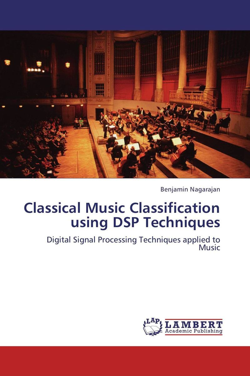 Classical Music Classification using DSP Techniques a subspace approach for speech signal modelling and classification