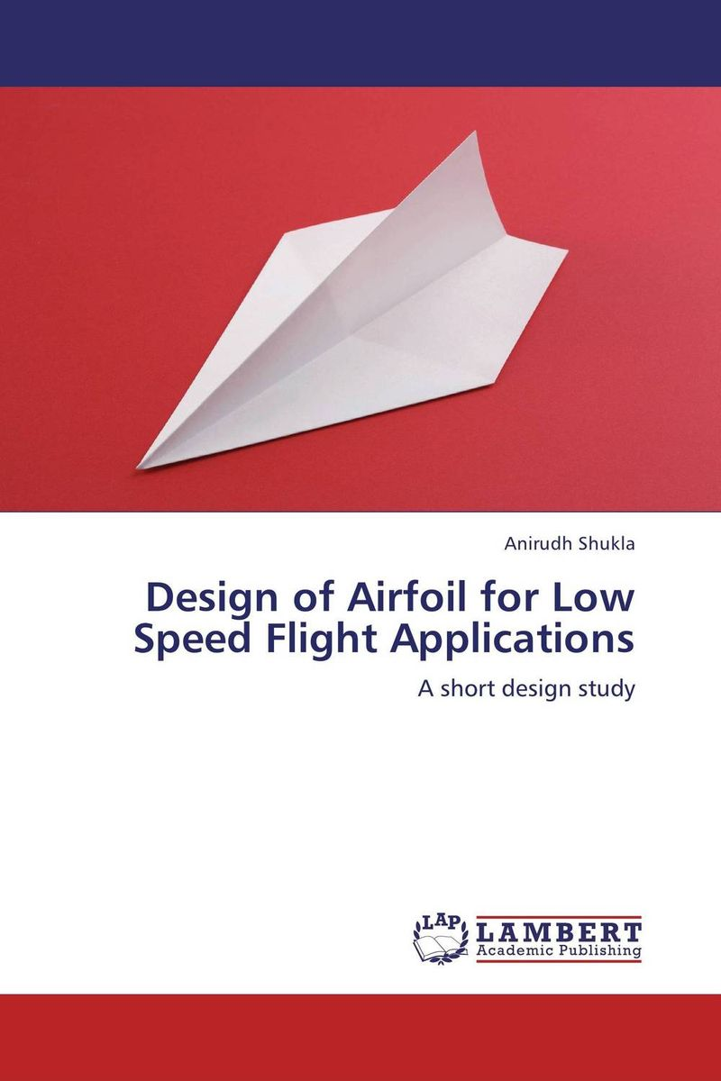 все цены на Design of Airfoil for Low Speed Flight Applications