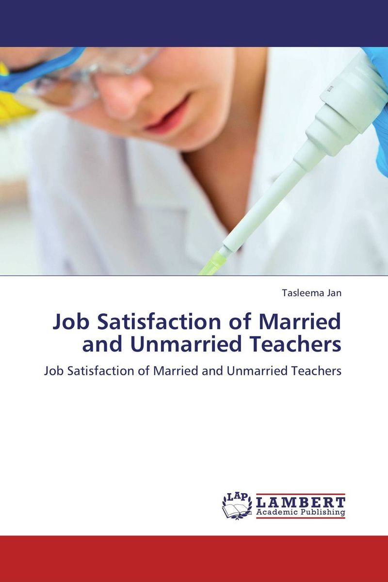 Job Satisfaction of Married and Unmarried Teachers promoting social change in the arab gulf