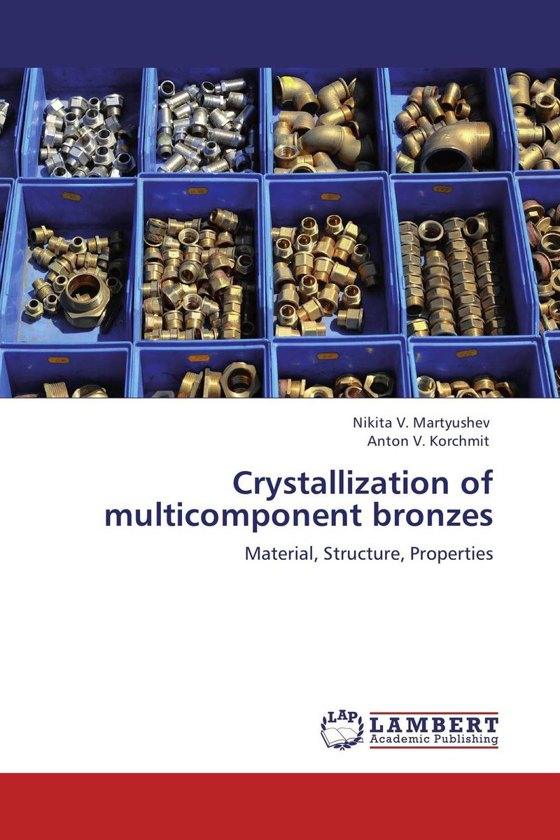 Crystallization of multicomponent bronzes