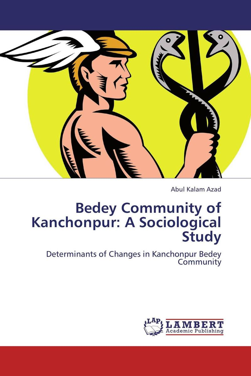Bedey Community of Kanchonpur: A Sociological Study seeing things as they are