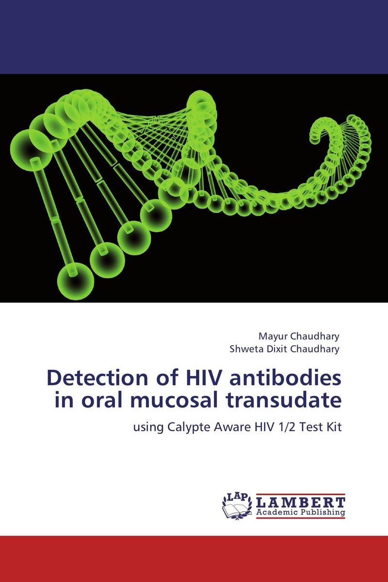 Detection of HIV antibodies in oral mucosal transudate breast light detection device is the earlier cancer detection device which combine the 580nm and 645nm into one instrument