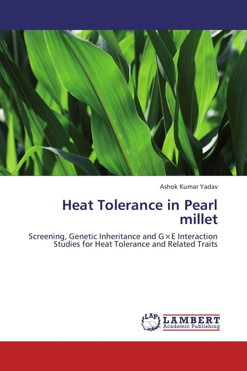 Heat Tolerance in Pearl millet abhijeet singh seema ahuja and devendra jain screening molecular identification enzyme production of thermophiles