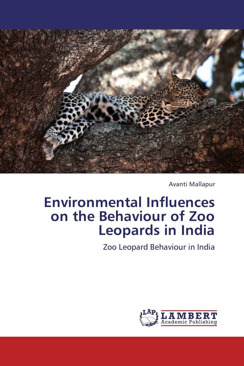 Environmental Influences on the Behaviour of Zoo Leopards in India