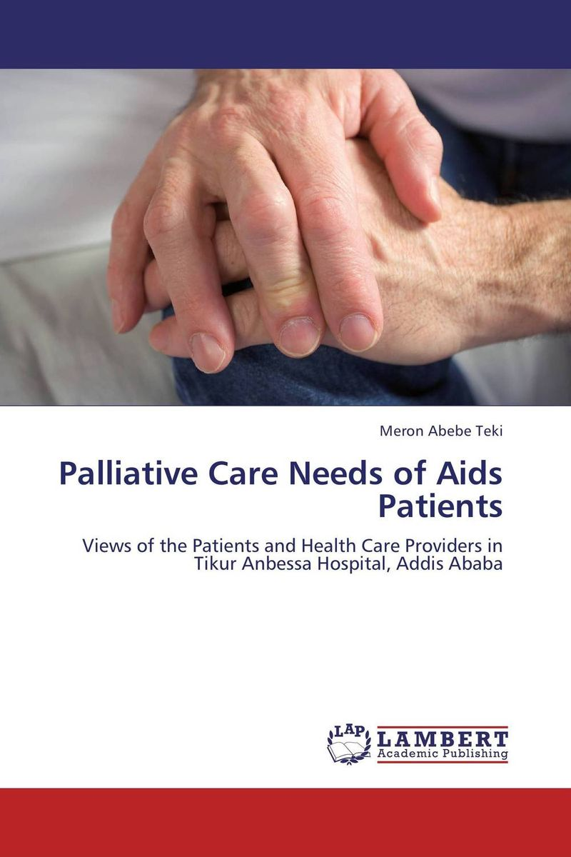 Palliative Care Needs of Aids Patients illness as metaphor and aids and its metaphors