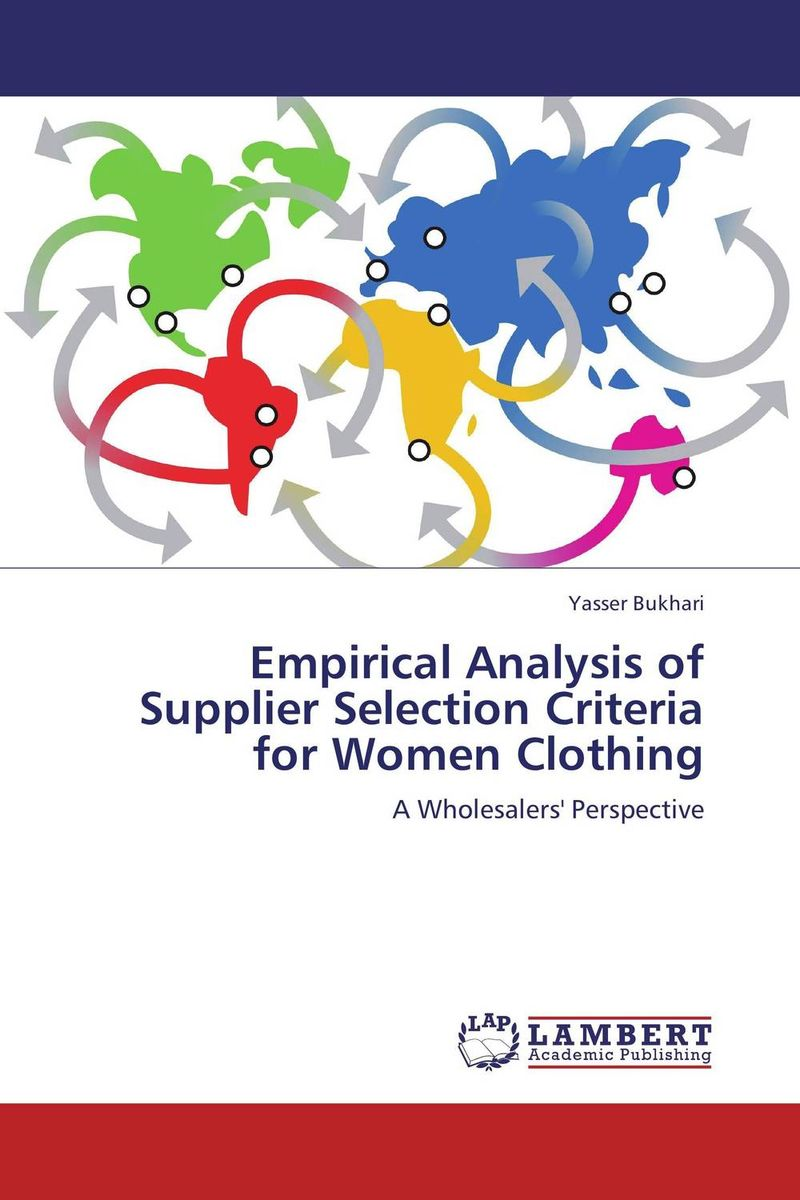 Empirical Analysis of Supplier Selection Criteria for Women Clothing selection and negotiation of distributor by manufacturer in scm