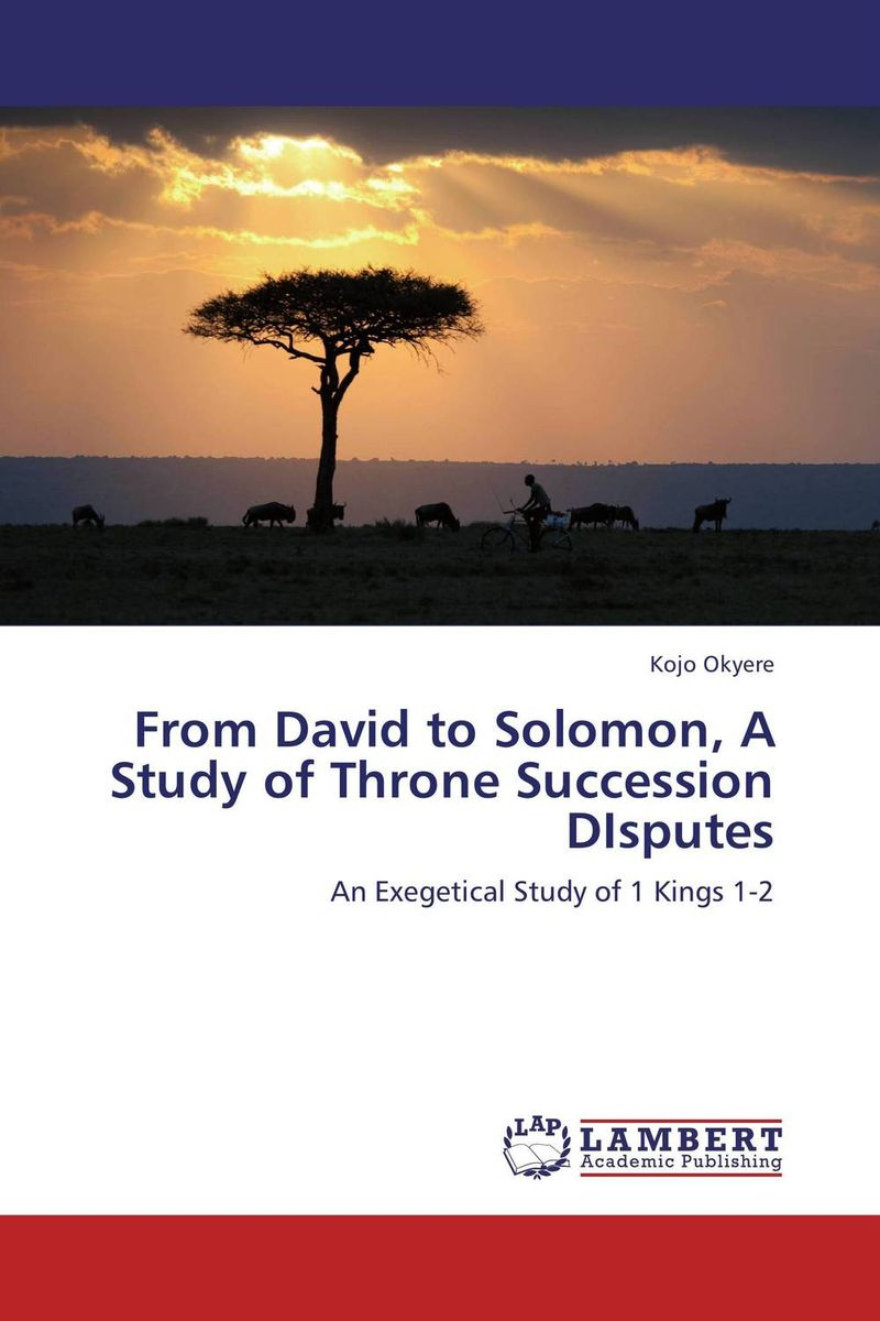 From David to Solomon, A Study of Throne Succession DIsputes the templar throne