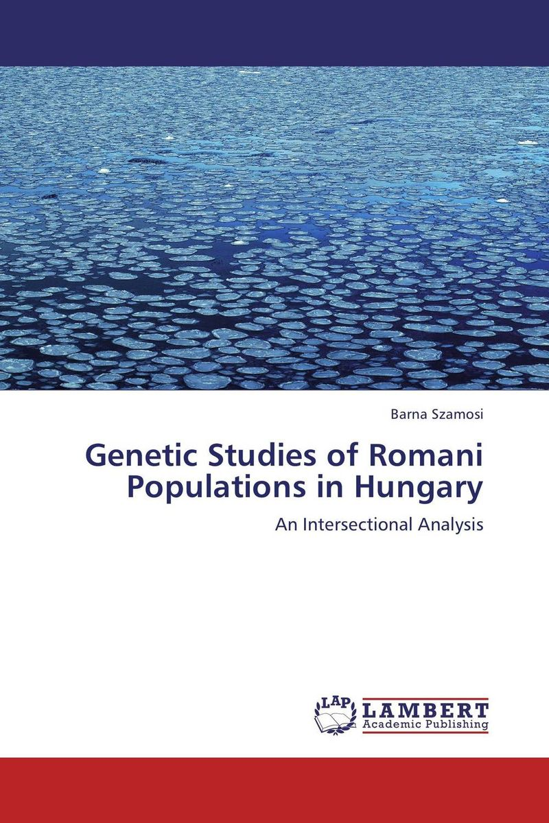 Genetic Studies of Romani Populations in Hungary the lotus of brahma volume i porphyrins and the biological universe