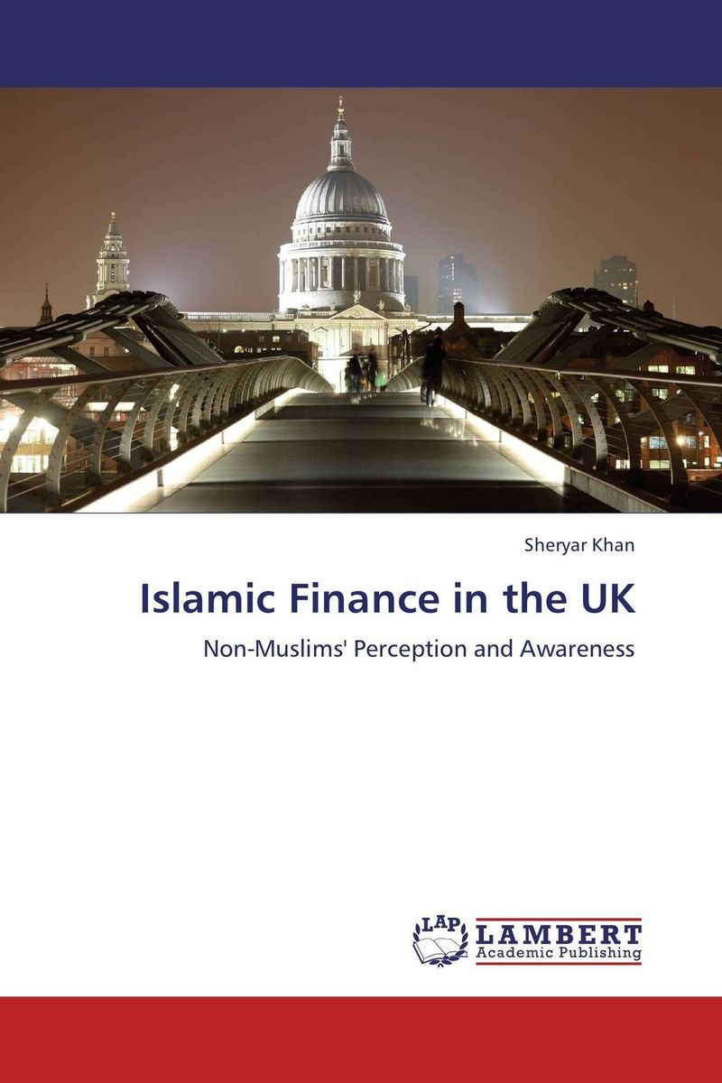 Islamic Finance in the UK brian kettell the islamic banking and finance workbook step by step exercises to help you master the fundamentals of islamic banking and finance