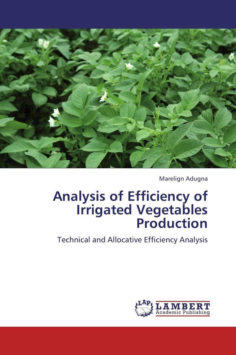 купить Analysis of Efficiency of Irrigated Vegetables Production недорого