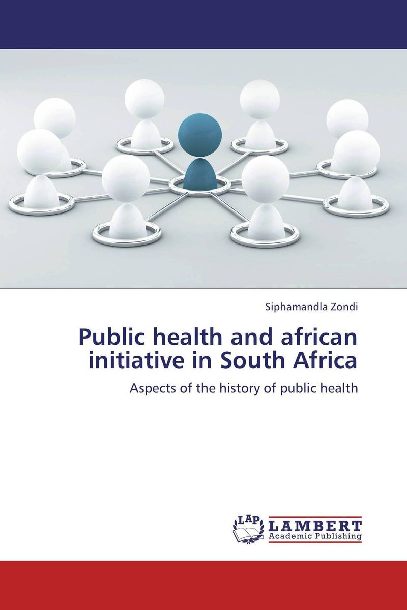 Public health and african initiative in South Africa south african mnes in africa