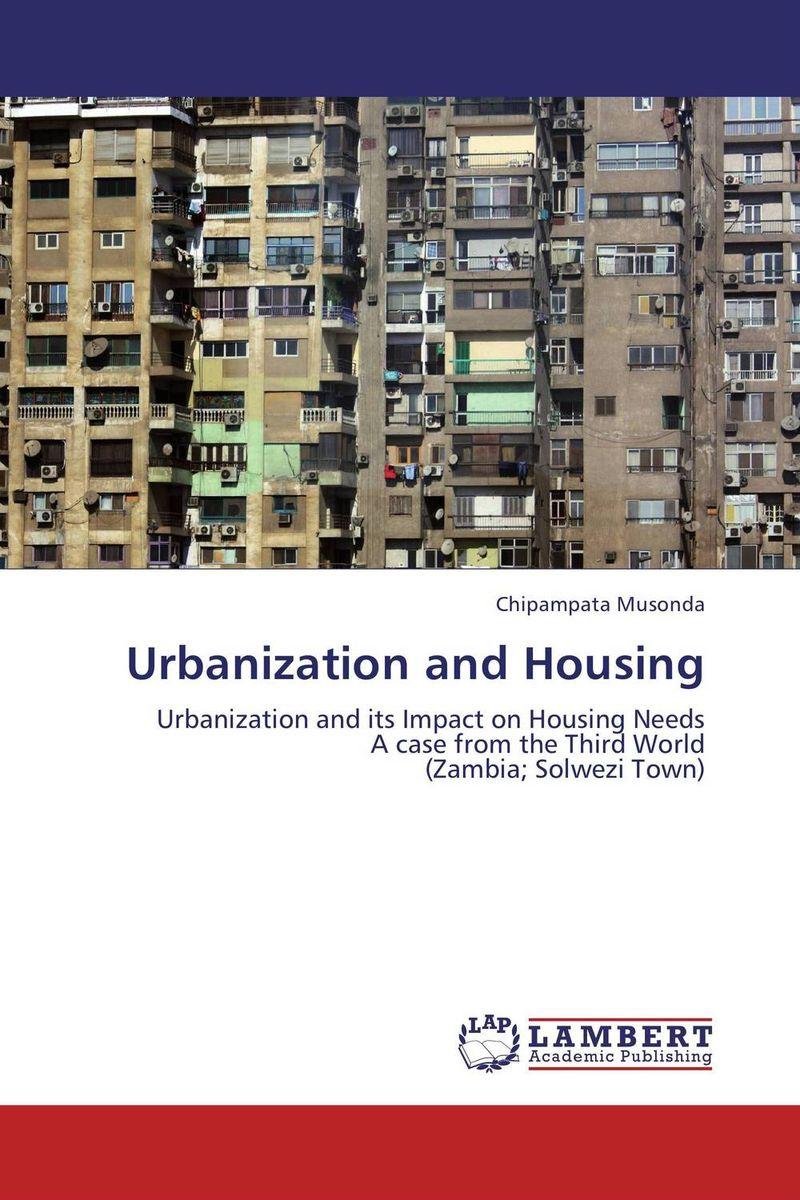Urbanization and Housing livability and urbanization
