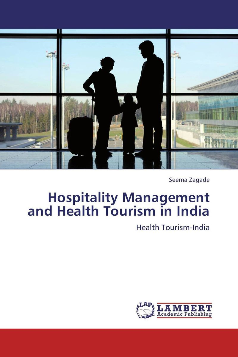 Hospitality Management and Health Tourism in India купить