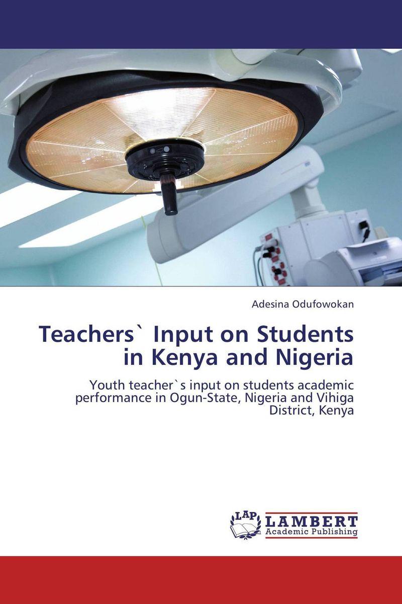 Teachers` Input on Students in Kenya and Nigeria female head teachers administrative challenges in schools in kenya