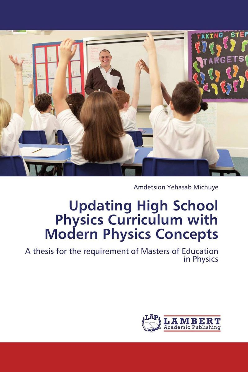 Updating High School Physics Curriculum with Modern Physics Concepts physics education