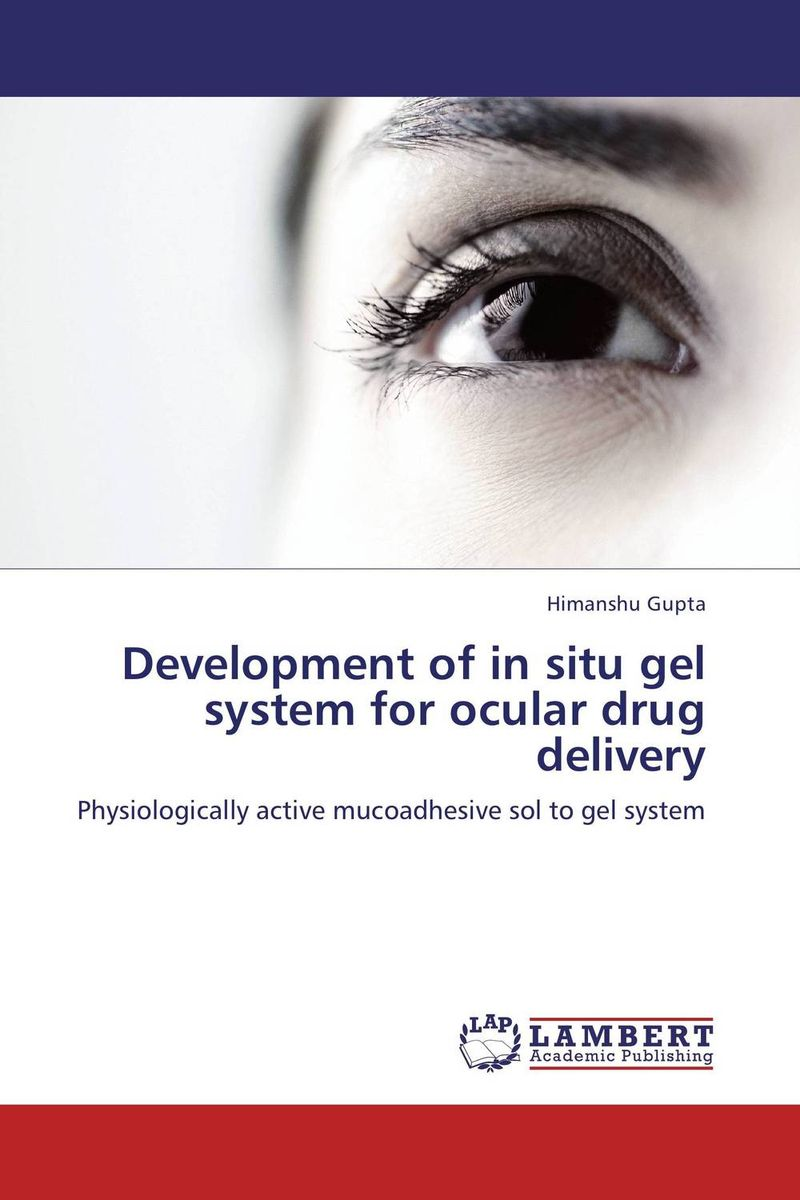 Development of in situ gel system for ocular drug delivery design and evaluation of microemulsion gel system of nadifloxacin