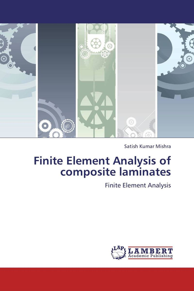 Finite Element Analysis of composite laminates darlington hove the finite element analysis of a composite sandwich beam