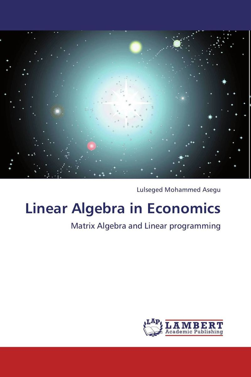 Linear Algebra in Economics m n semirings and a generalized fault tolerance algebra of systems