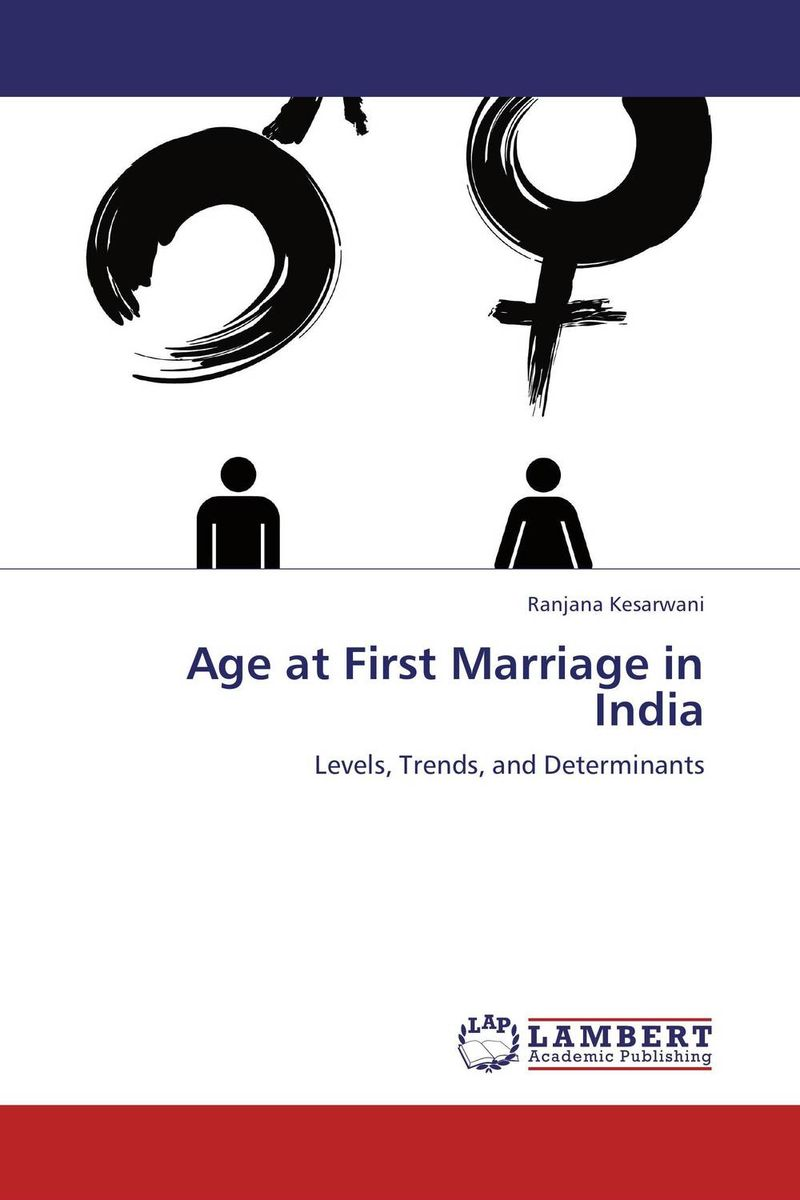 Age at First Marriage in India kuruvadi umamani mate selection and age at marriage among rural females