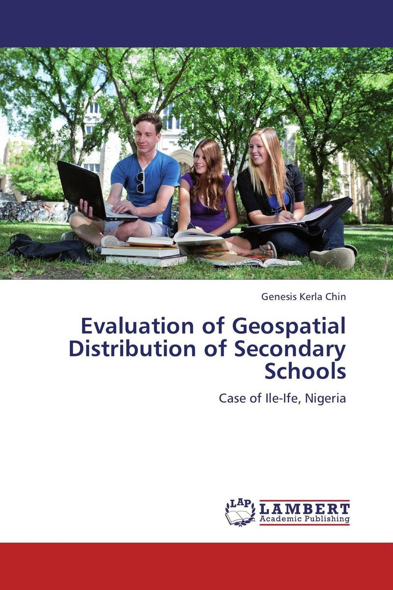 Evaluation of Geospatial Distribution of Secondary Schools