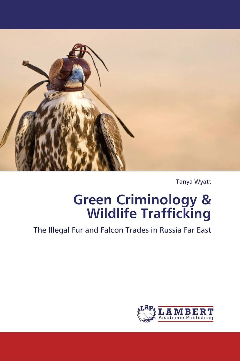 Green Criminology & Wildlife Trafficking edited by simon mackenzie and penny green criminology and archaeology