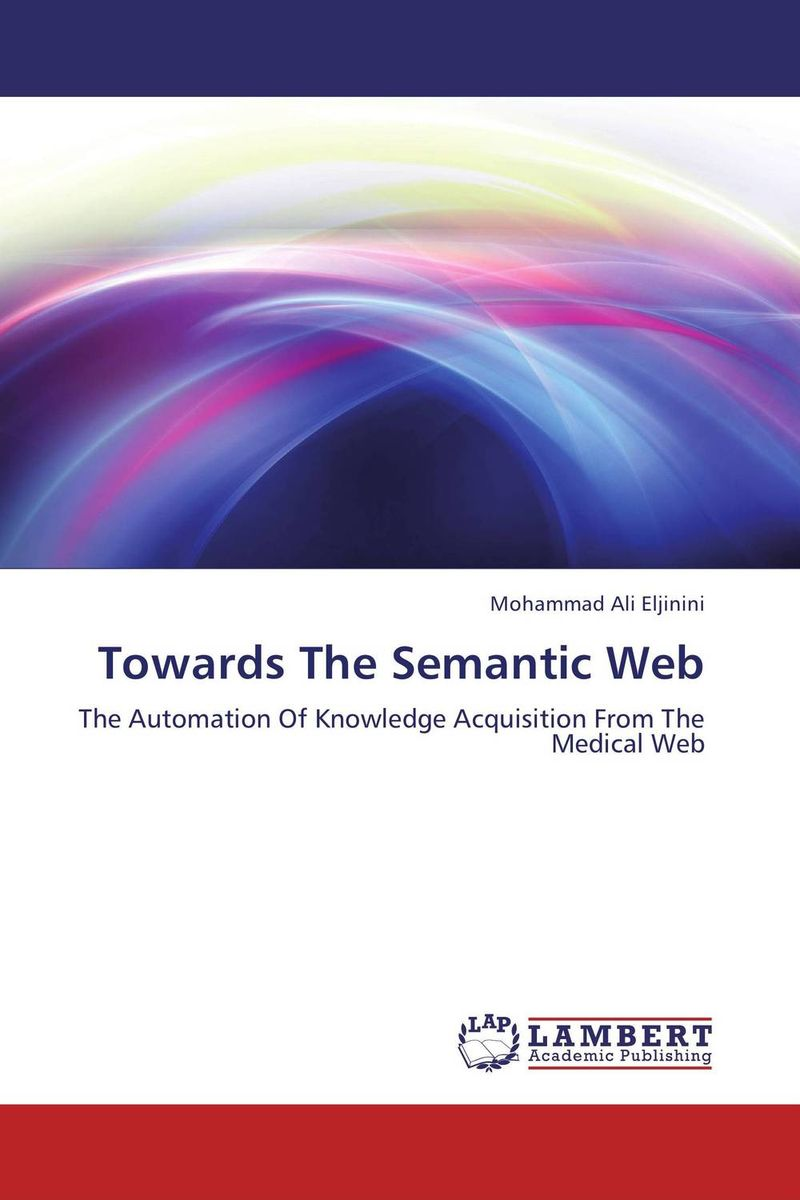 Towards The Semantic Web arabic language and semantic web