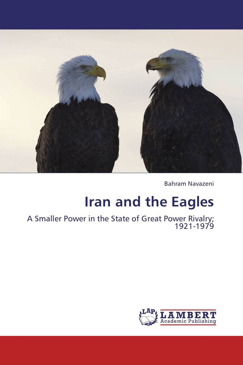 Iran and the Eagles bahram navazeni iran and the eagles