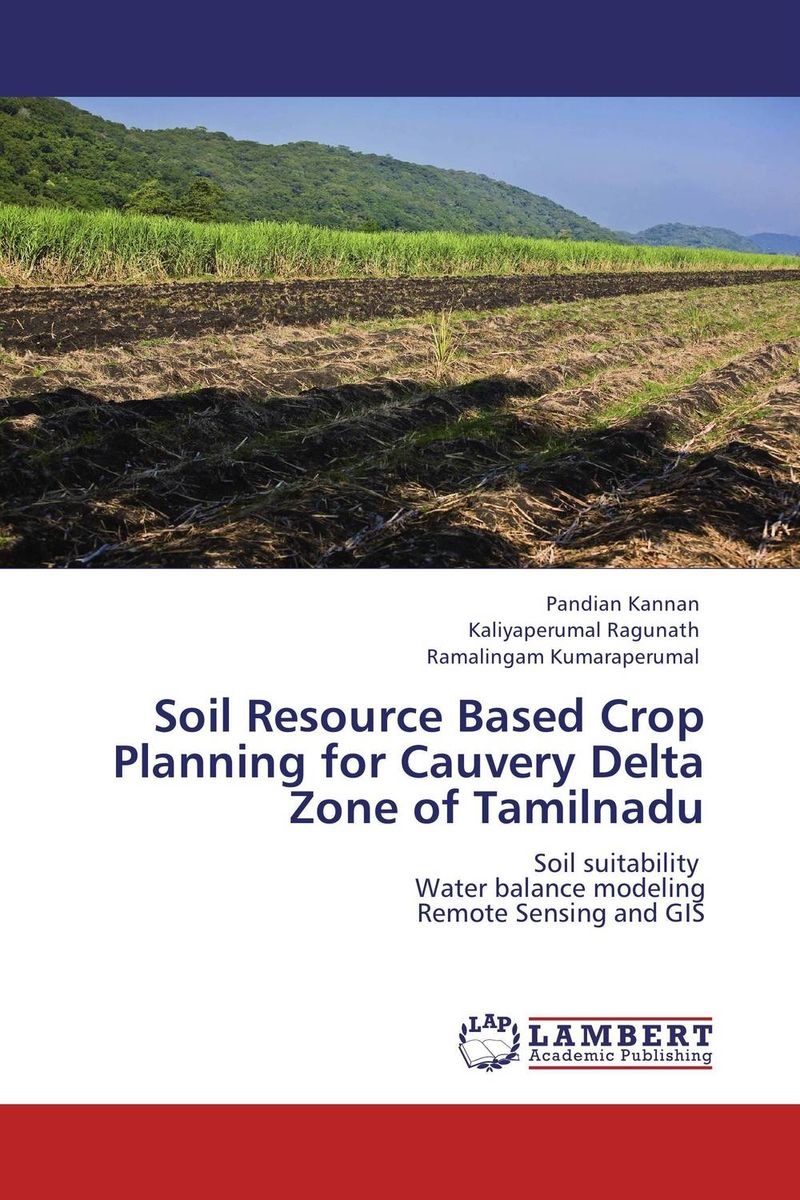 Soil Resource Based Crop Planning for Cauvery Delta Zone of Tamilnadu