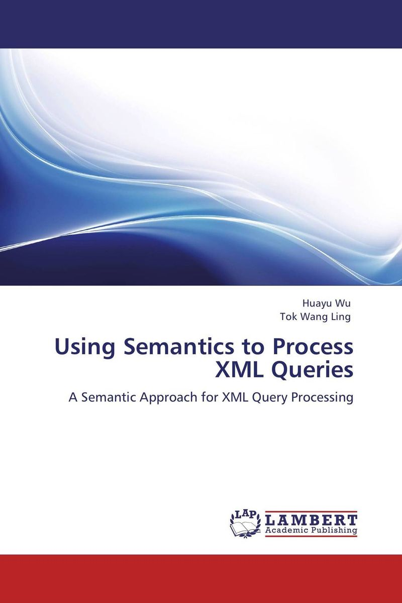 Using Semantics to Process XML Queries storing and retrieving xml documents to and from rdbms
