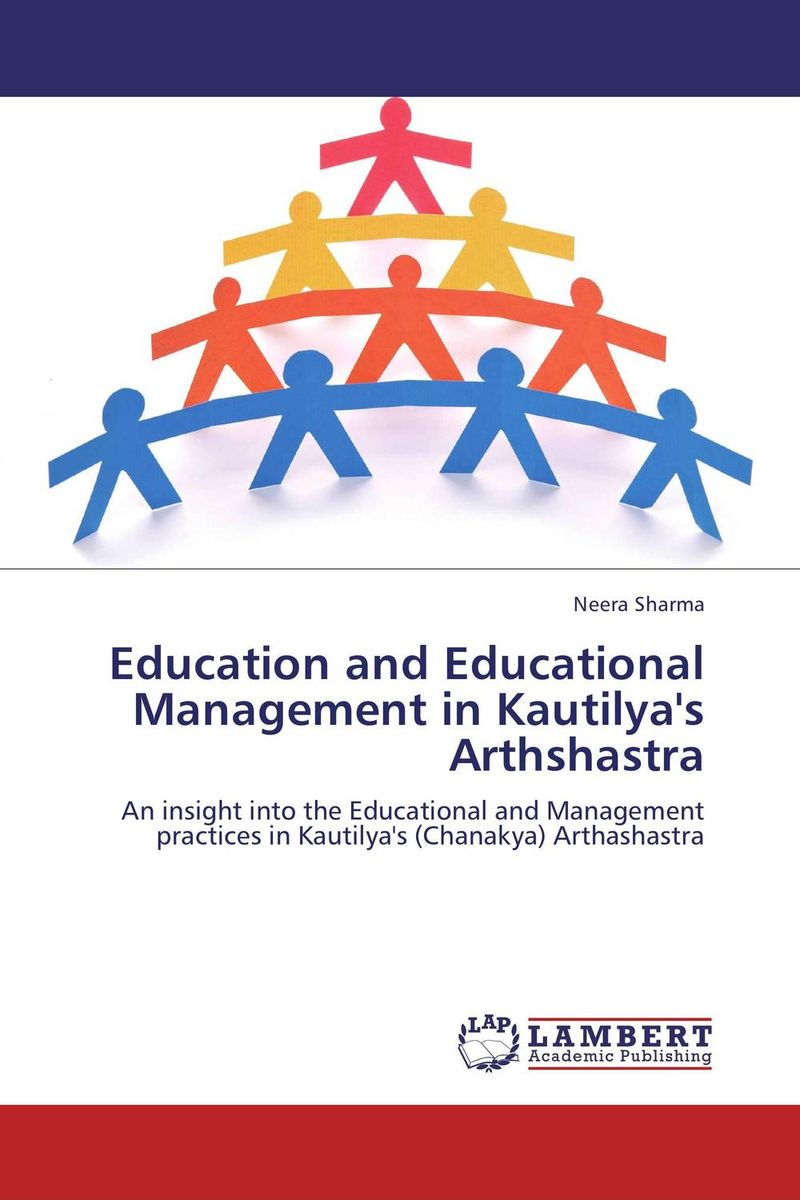 Education and Educational Management in Kautilya's Arthshastra neera sharma education and educational management in kautilya s arthshastra