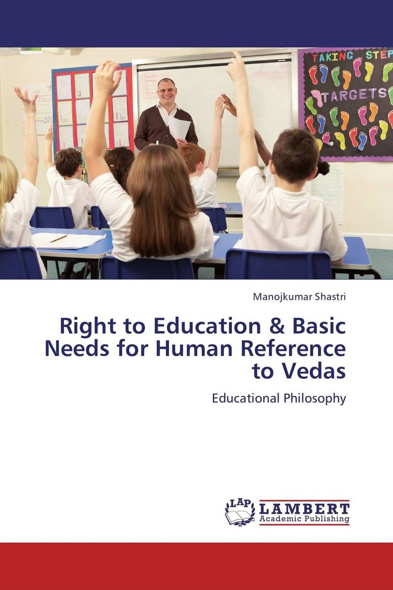 Right to Education & Basic Needs for Human Reference to Vedas education training and human rights of the prisoners