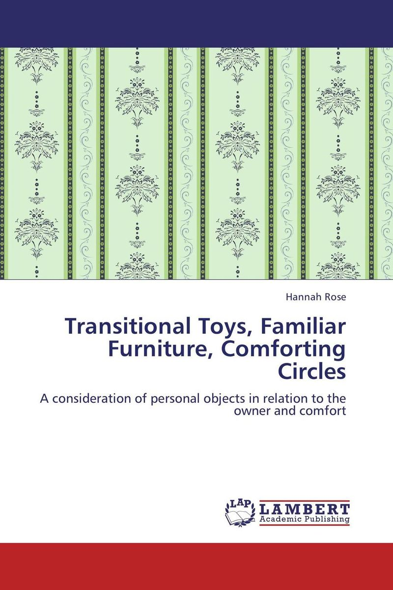 цены Transitional Toys, Familiar Furniture, Comforting Circles
