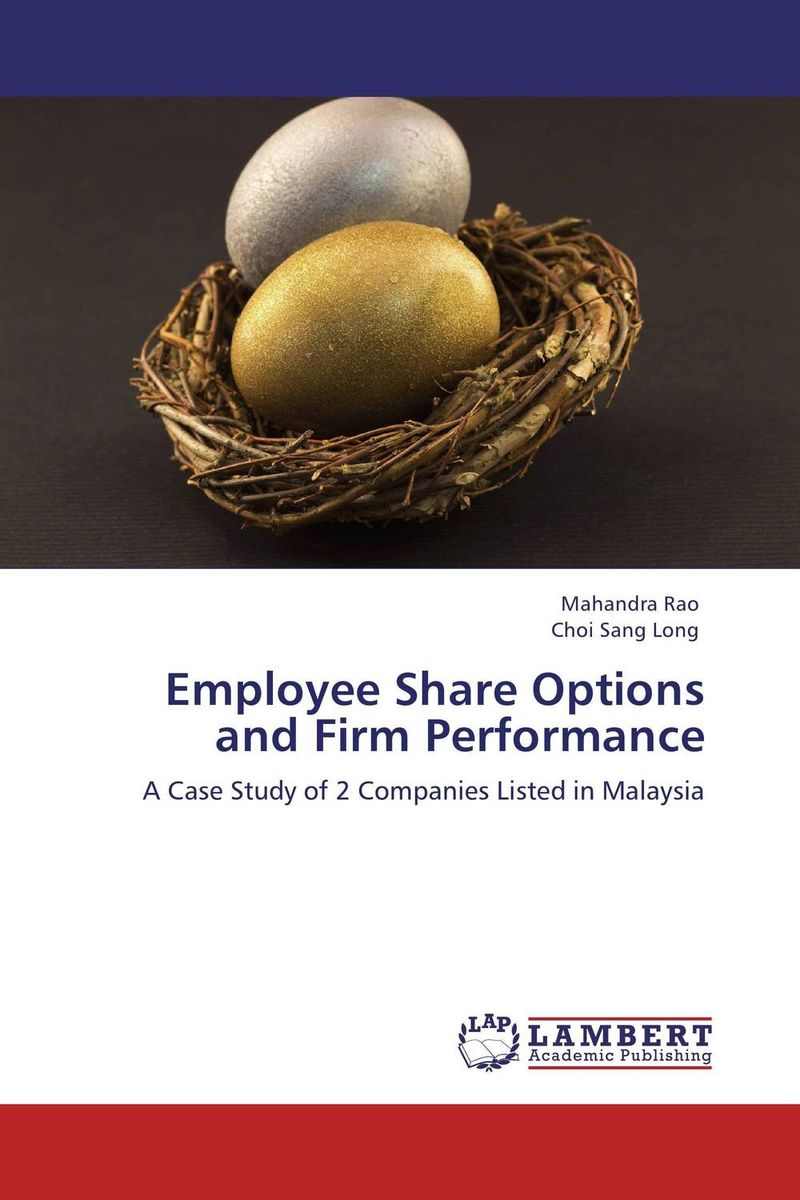 Employee Share Options and Firm Performance corporate governance and firm value