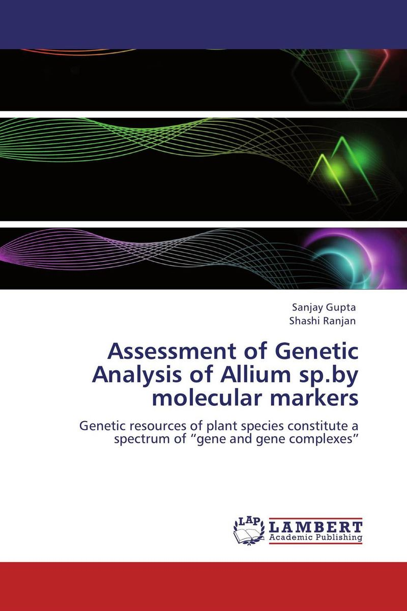 Assessment of Genetic Analysis of Allium sp.by molecular markers plant genetic resources