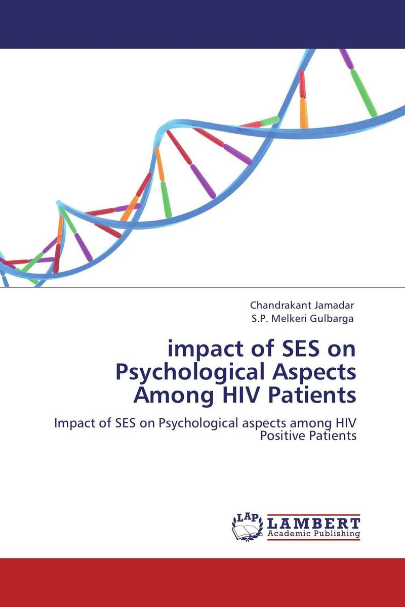 impact of SES on Psychological Aspects Among HIV Patients physical therapy care for people living with hiv aids