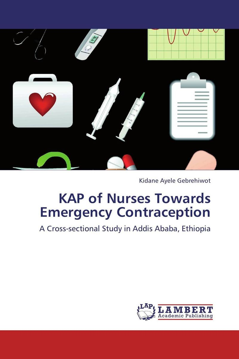 KAP of Nurses Towards Emergency Contraception knowledge attitude stigma and pathway to care in epilepsy