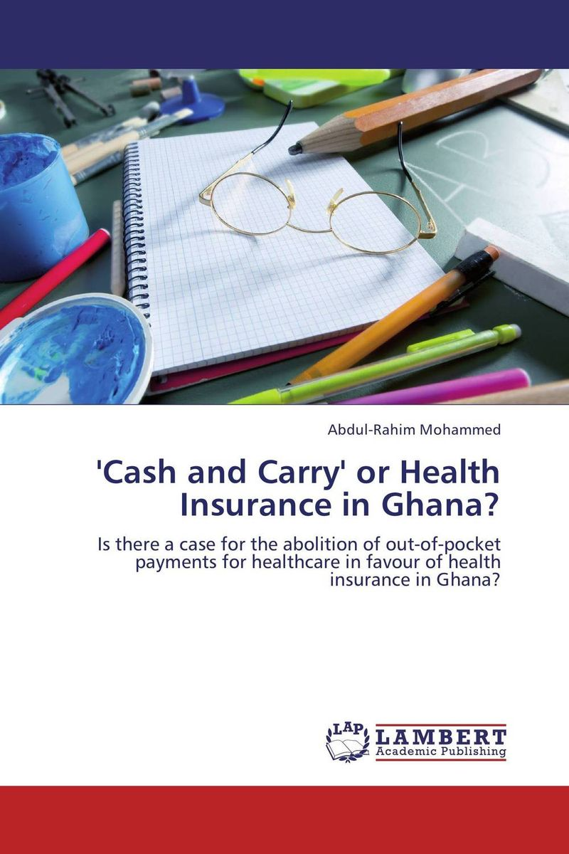 'Cash and Carry' or Health Insurance in Ghana? jimmy evens equitable life payments bill