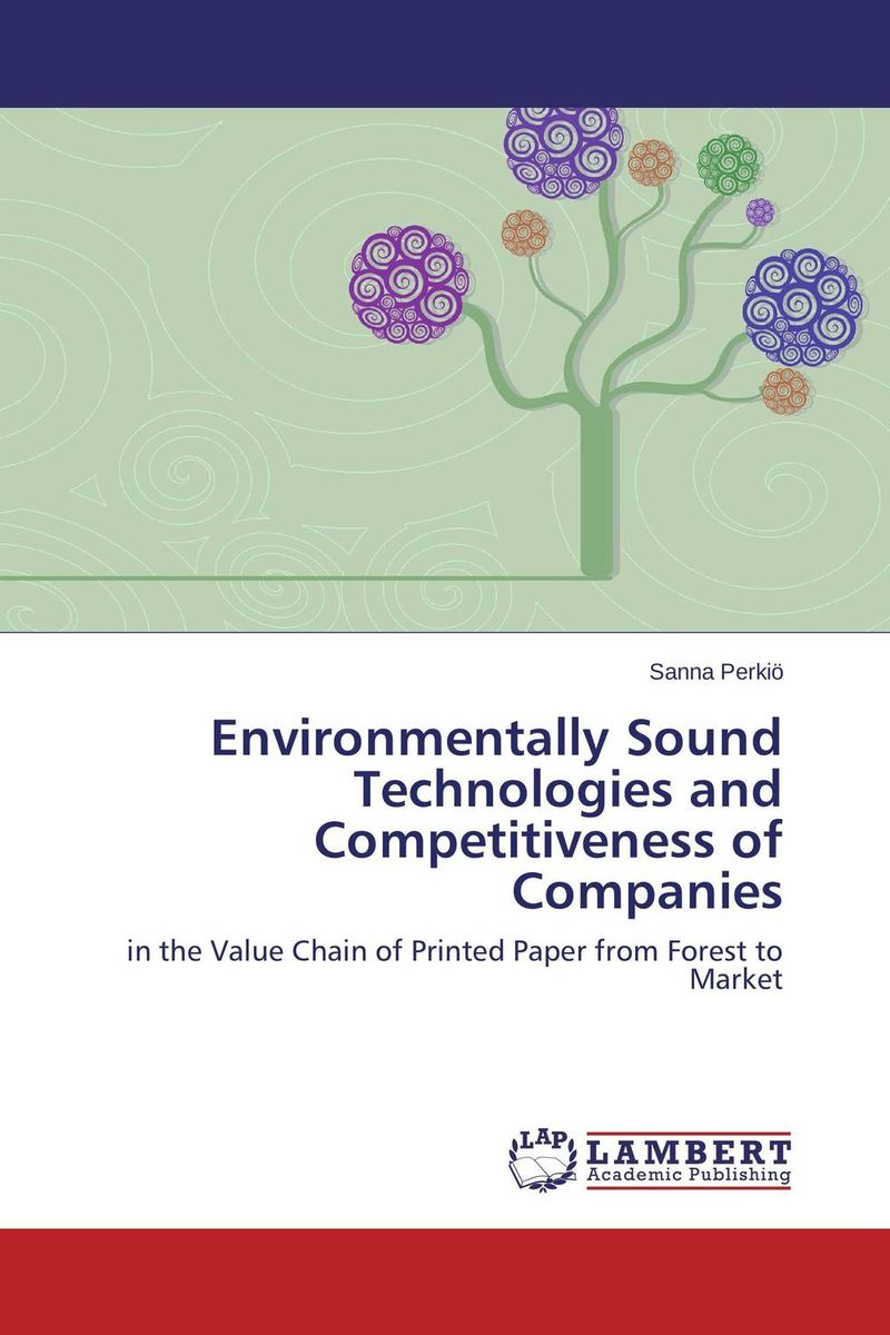 Environmentally Sound Technologies and Competitiveness of Companies value chain