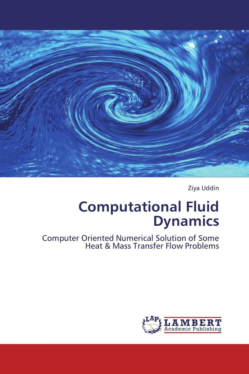 Computational Fluid Dynamics hydrodynamic fluctuations in fluids and fluid mixtures