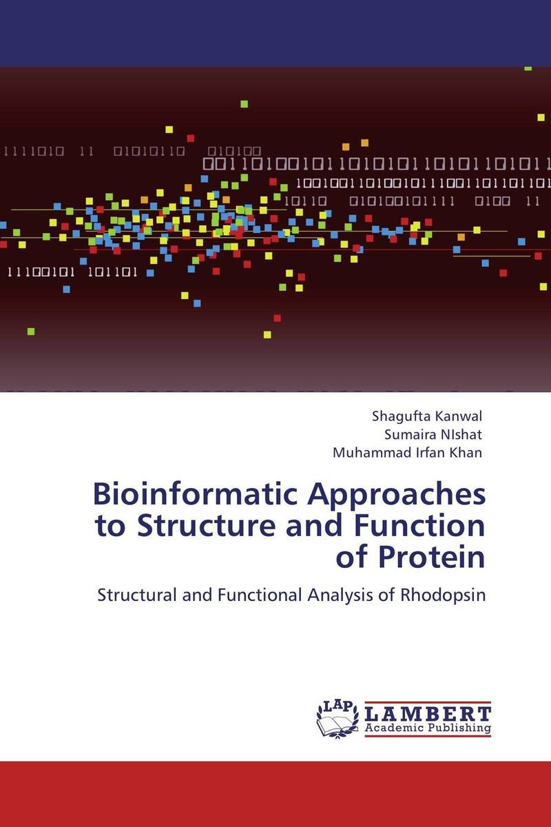 Bioinformatic Approaches to Structure and Function of Protein bioinformatic approaches to structure and function of protein
