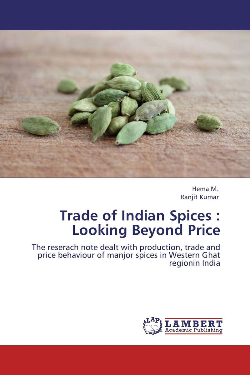 Trade of Indian Spices : Looking Beyond Price study of global competitiveness of indian and chinese
