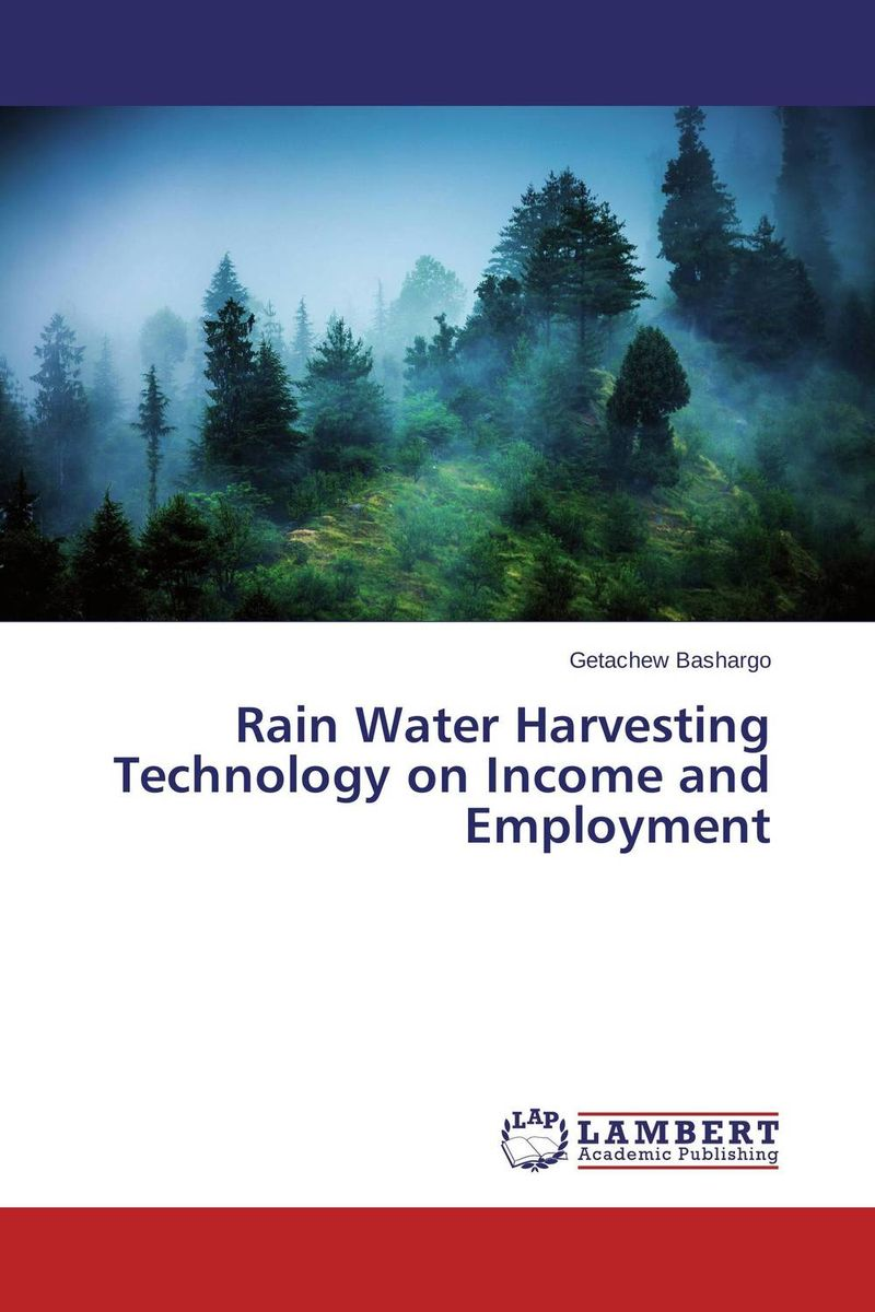 Rain Water Harvesting Technology on Income and Employment household rainwater harvesting ponds in ethiopia