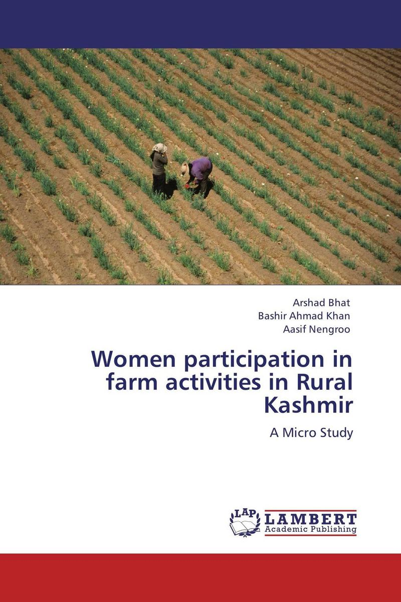 Women participation in farm activities in Rural Kashmir women as work force in rural india