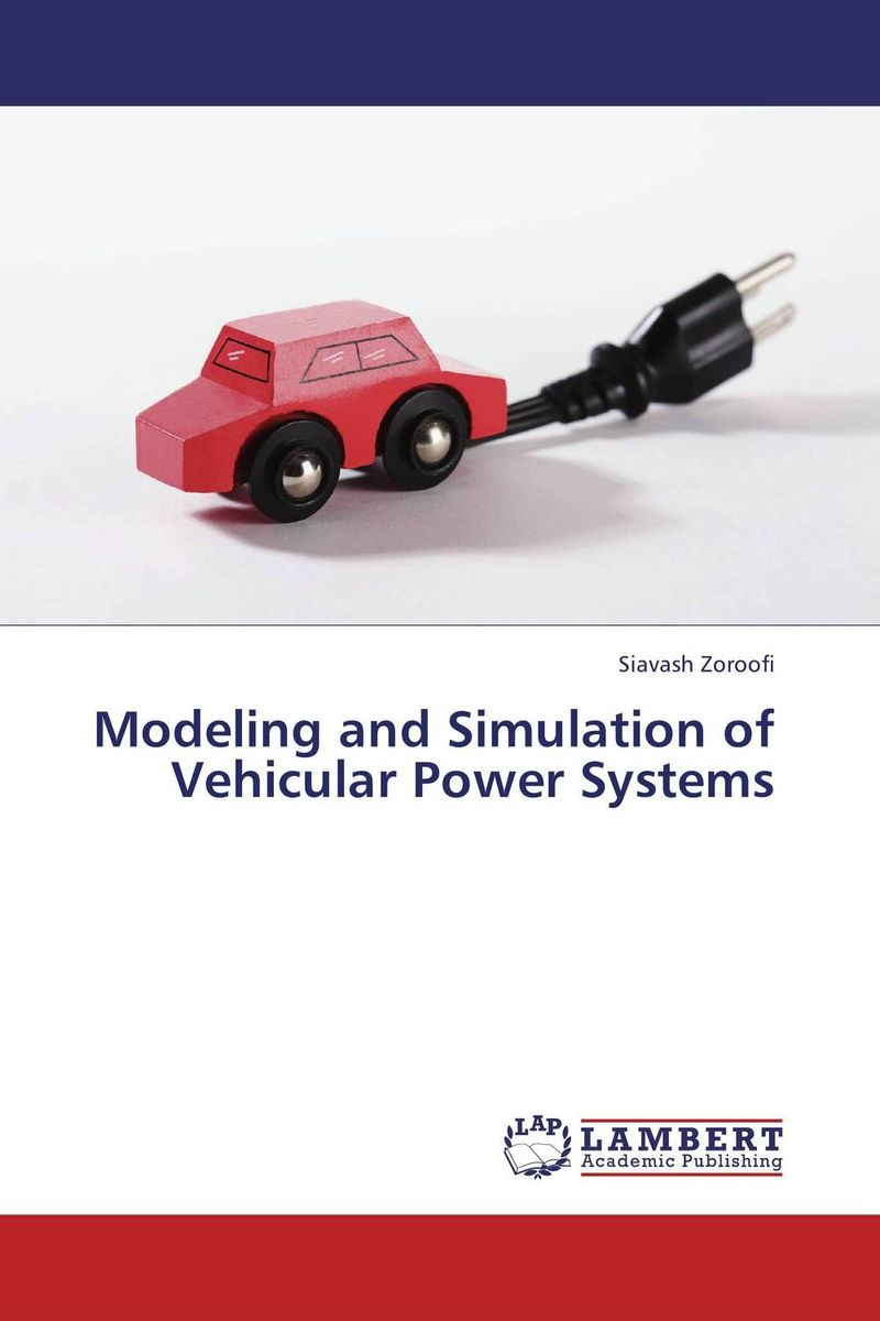 Modeling and Simulation of Vehicular Power Systems 704201 000 [ data bus components dk 621 0438 3s]