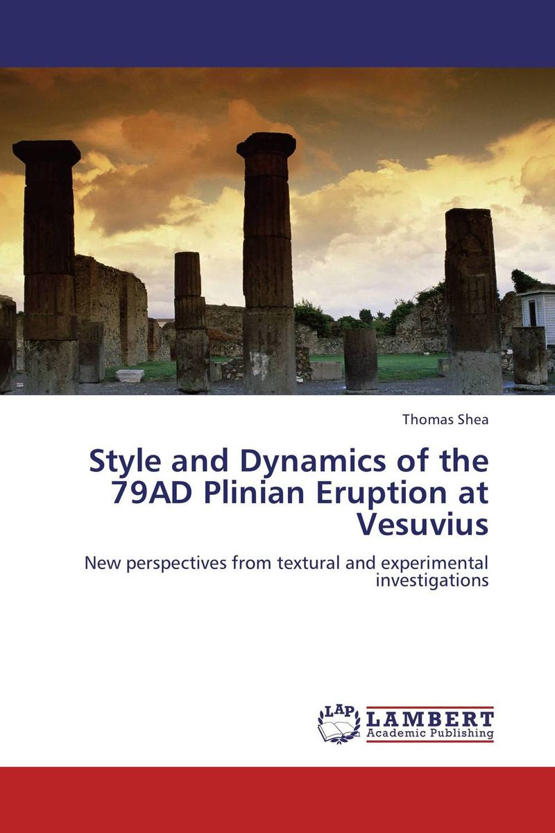 Style and Dynamics of the 79AD Plinian Eruption at Vesuvius