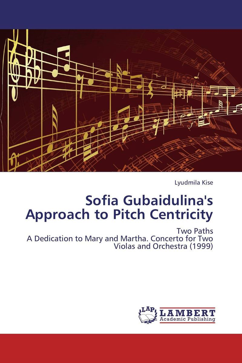 Sofia Gubaidulina's Approach to Pitch Centricity avinash kaushik web analytics 2 0 the art of online accountability and science of customer centricity