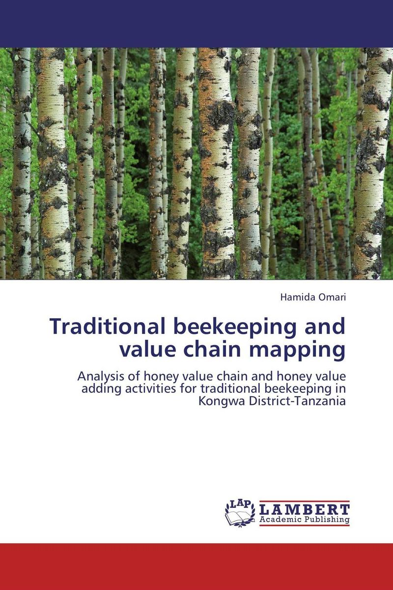 Traditional beekeeping and value chain mapping honey value chain analysis