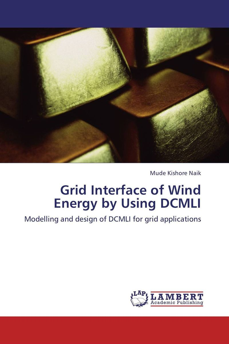 Grid Interface of Wind Energy by Using DCMLI impact of wind energy on reactive power and voltage control