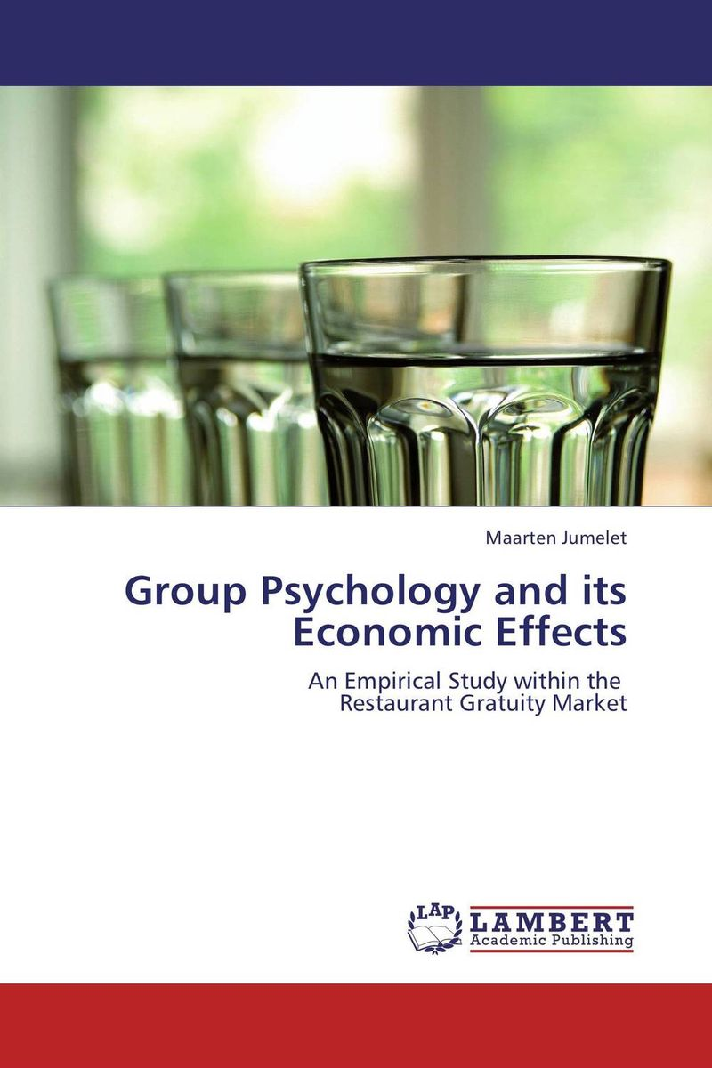 Group Psychology and its Economic Effects