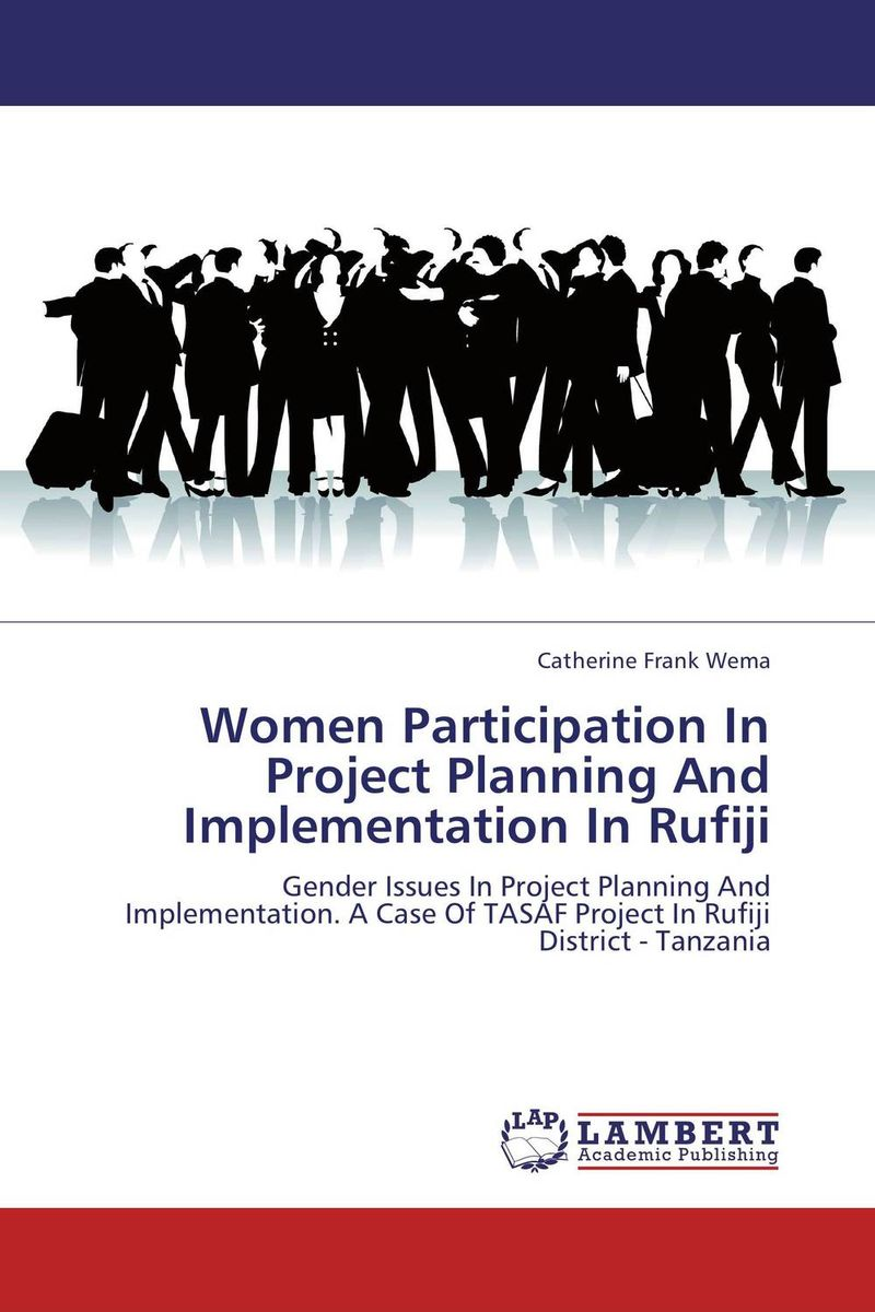 Women Participation In Project Planning And Implementation In Rufiji an incremental graft parsing based program development environment